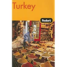 Fodor's Turkey, 6th Edition (Travel Guide, Band 6)