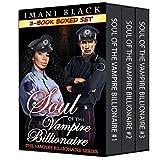 Soul of the Vampire Billionaire 3-Book Boxed Set Bundle (Seduced by the Vampire Billionaire (The Vampire Billionaire Romance Series 1 - an Interracial BWWM Paranormal Romance) 12)