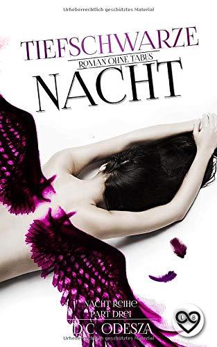Tiefschwarze Nacht: Roman ohne Tabus (Nacht-Reihe, Band 3)