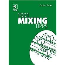 1001 Mixing Tipps (mitp Anwendungen)