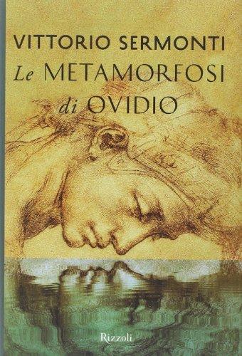 Le Metamorfosi di Ovidio. Testo latino a fronte