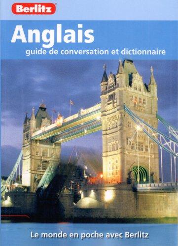Anglais Guide de Conversation et Dictionnaire par collectif
