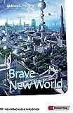 Diesterwegs Neusprachliche Bibliothek - Englische Abteilung / Sekundarstufe II: Brave New World: Textbook (Diesterwegs Neusprachliche Bibliothek - Englische Abteilung, Band 149)