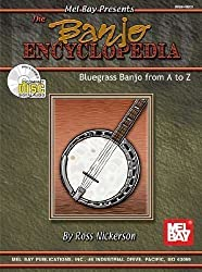 The Banjo Encyclopedia Pap/Com Edition by Nickerson, Ross published by Mel Bay Publications (2003)