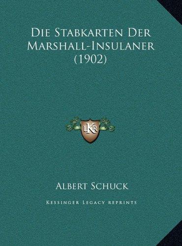 Die Stabkarten Der Marshall-Insulaner (1902)