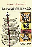El faro de Dakar (Calle del Aire)