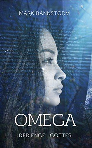 Omega - Der Engel Gottes (Omega-Chroniken 1)