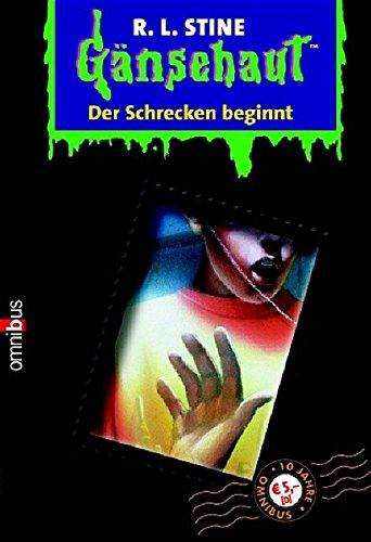 Gänsehaut / Der Schrecken beginnt: Ab 10