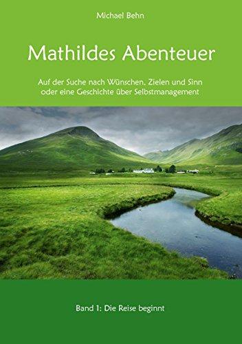 Buchseite und Rezensionen zu 'Mathildes Abenteuer Band 1: Die Reise beginnt' von Michael Behn