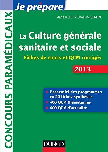 La culture générale sanitaire et sociale - 2e é...