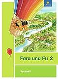 Fara und Fu - Ausgabe 2013: Sachheft 2