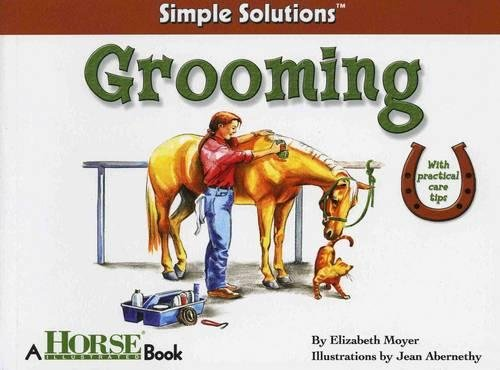 Grooming: Horse Illustrated Simple Solutions