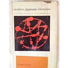 Modern Japanese literature, an anthology compiled and edited by Donald Keene