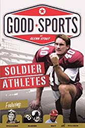 Soldier Athletes (Turtleback School & Library Binding Edition) (Good Sports) by Glenn Stout (2011-10-25)