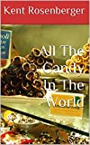 Candy In The Worlds - Best Reviews Guide