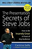 Telecharger Livres The Presentation Secrets of Steve Jobs How to Be Insanely Great in Front of Any Audience by Gallo Carmine 2009 Hardcover (PDF,EPUB,MOBI) gratuits en Francaise