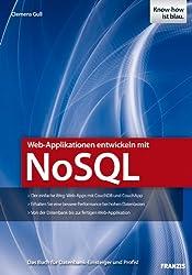 Web-Applikationen entwickeln mit NoSQL (Professional Series)