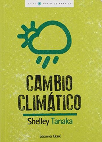 Cambio climático / Climate Change par Shelley Tanaka