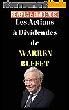 Les actions à dividendes de Warren Buffett