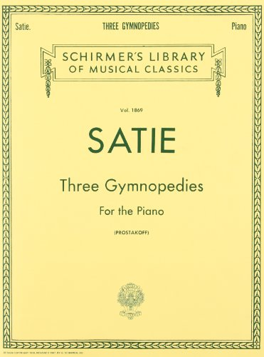 Erik Satie: Three Gymnopedies For The Piano