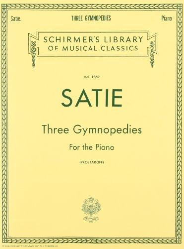 Erik Satie: Three Gymnopedies for the Piano Piano