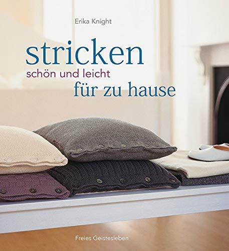 Stricken - schön und leicht für zu Hause -