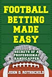#5: Football Betting Made Easy: Secrets of a Professional Handicapper