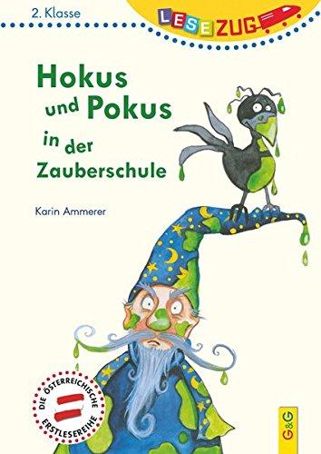 LESEZUG/2. Klasse: Hokus und Pokus in der Zauberschule