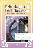 L'héritage de l'Art Nouveau dans la vallée du Rhin Supérieur
