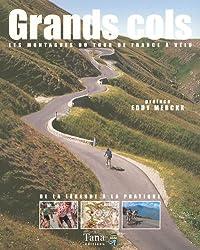 Grands cols : Les montagnes du Tour de France à vélo
