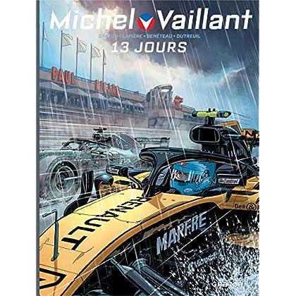 Michel Vaillant - Nouvelle Saison - tome 8 - 13 jours