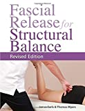 #4: Fascial Release for Structural Balance, Revised Edition