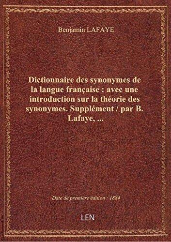Dictionnaire des synonymes de la langue française : avec une introduction sur la théorie des synonym