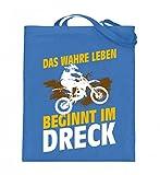 Hochwertiger Jutebeutel (mit langen Henkeln) - Motocross Shirt · Dirtbike · Geschenk für Enduro Fahrer · Spruch: Wahres Leben im Dreck