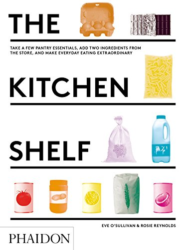 the-kitchen-shelf-take-a-few-pantry-essentials-add-two-ingredients-and-make-everyday-eating-extraord