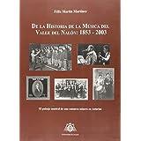 De la historia de la música del Valle del Nalón: 1853-2003