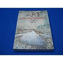 Art, l'âge contemporain : Une histoire des arts plastiques à la fin du XXe siècle