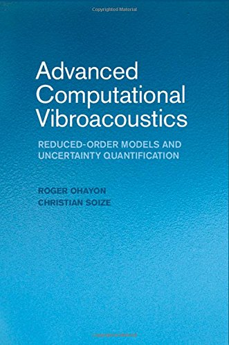 Advanced Computational Vibroacoustics: Reduced-Order Models and Uncertainty Quantification
