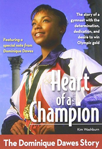 Heart of a Champion: The Dominique Dawes Story (ZonderKidz Biography) by Kim Washburn (2012-05-27)