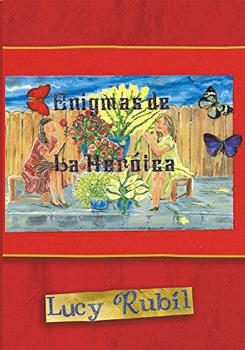 Enigmas De La Heróica por Lucy Rubil