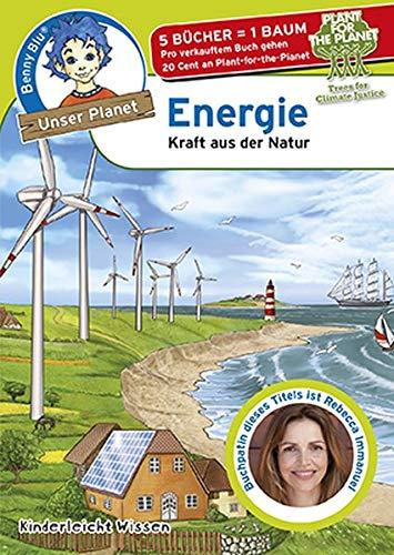 Benny Blu - Energie: Kraft aus der Natur (Unser Planet)