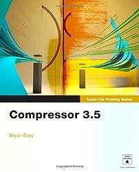 Apple Pro Training Series: Compressor 3.5