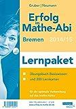 Erfolg im Mathe-Abi 2015 Lernpaket Bremen: Im Paket noch günstiger durch Reihenrabatt. Enthält