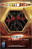 Doctor Who: The Vampire of Paris: The Darksmith Legacy: Book Five: The Darksmith Legacy Bk. 5