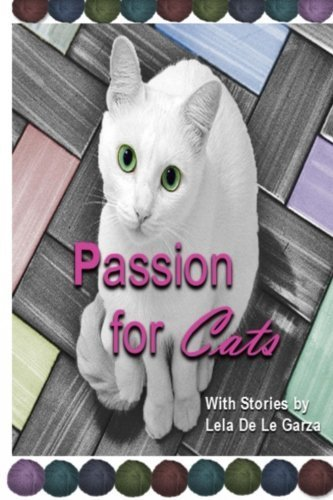 Passion for Cats by Ellen Denton (2015-11-21)