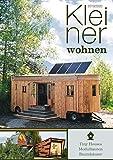 Kleiner Wohnen 2019/2020: Magazin für Tiny Houses, Modulbauten und Baumhäuser - Johannes Laible (Hrsg.)