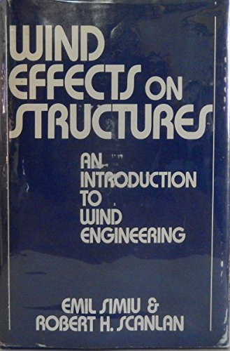 Simiu *wind Effects* On Structures - An Introducti On  To Wind Engineering