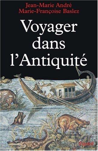 Descargar Libro Voyager dans l'Antiquité de Marie-Françoise Baslez