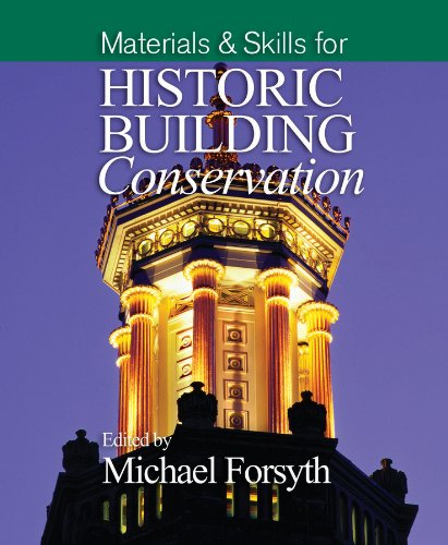 Materials and Skills for Historic Building Conservation (English Edition)