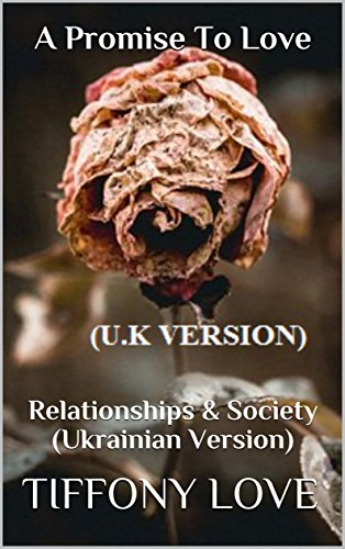 a-promise-to-love-relationships-society-ukrainian-version-1-english-edition